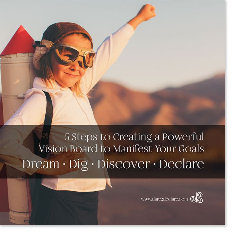 Get Your 5 Step Guide To Creating a Powerful Vision Board to Mainfest Your Goals